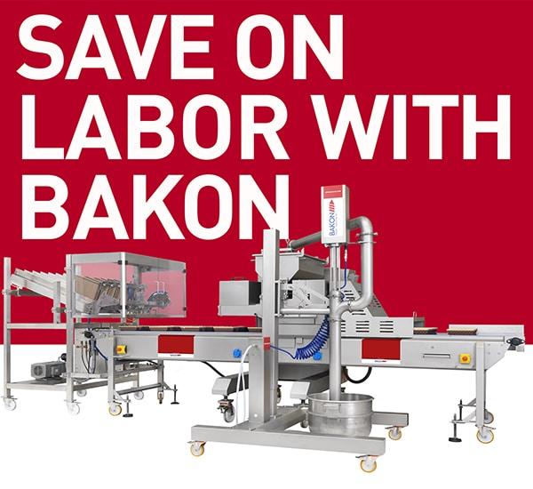 save on labor with bakon